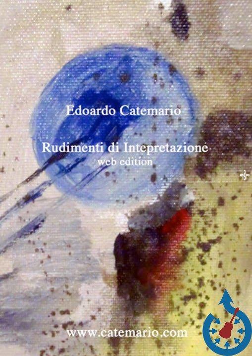 Edoardo Catemario - Rudimenti di Interpretazione