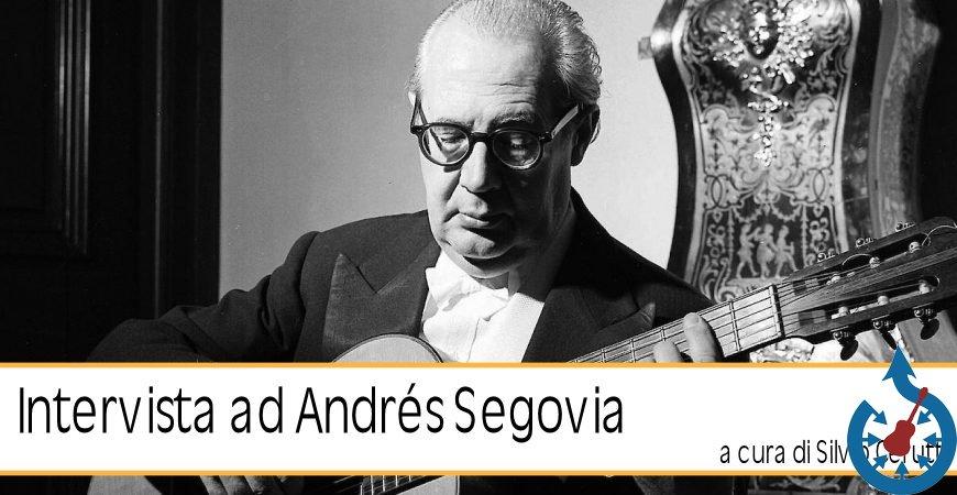 Intervista ad Andrés Segovia di Silvio Cerutti