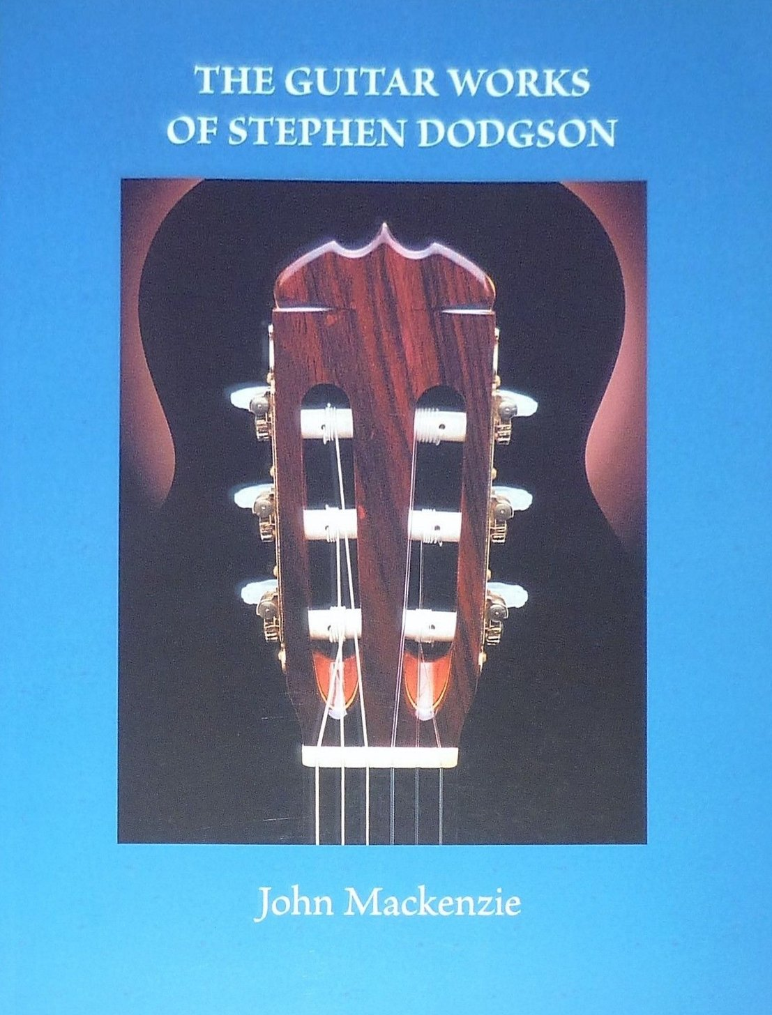 The Guitar Works of Stephen Dodgson, John Mackenzie