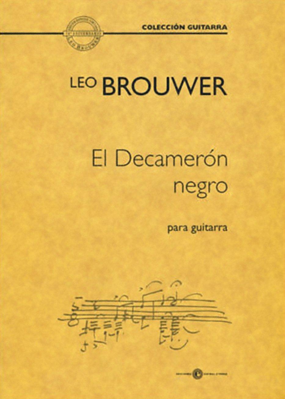 Leo Brouwer, El Decameron Negro