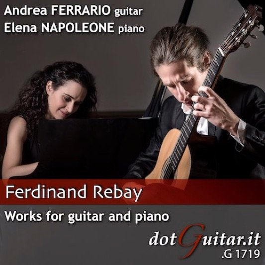 Ferdinand Rebay - Works for guitar and piano