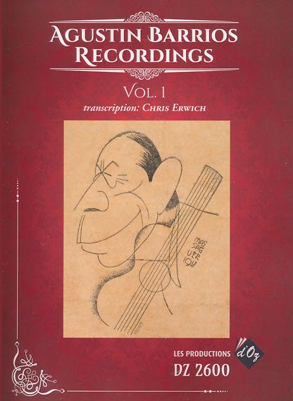 Agustín Barrios Recordings Vol.1