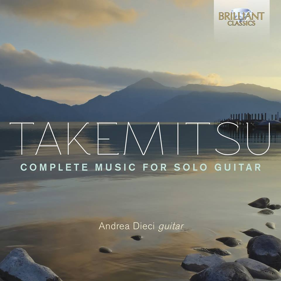 Takemitsu Complete Music for Solo Guitar, Andrea Dieci