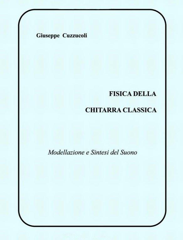 Fisica della Chitarra Classica: Modellazione e Sintesi del Suono