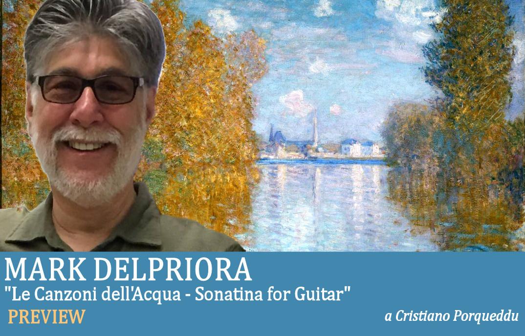 Le Canzoni dell'Acqua, Mark Delpriora