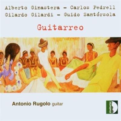 Guitarreo - Antonio Rugolo