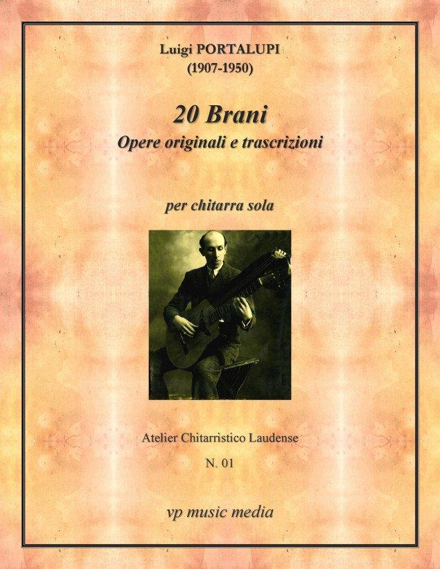 Luigi Portalupi (1907-1950): 20 Brani per chitarra sola