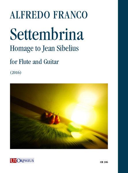 A. Franco, Settembrina. Homage to Jean Sibelius per Flauto e Chitarra