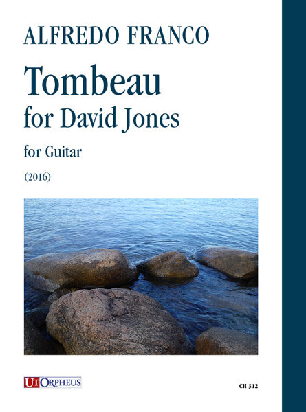 A. Franco - Tombeau for David Jones, per Chitarra