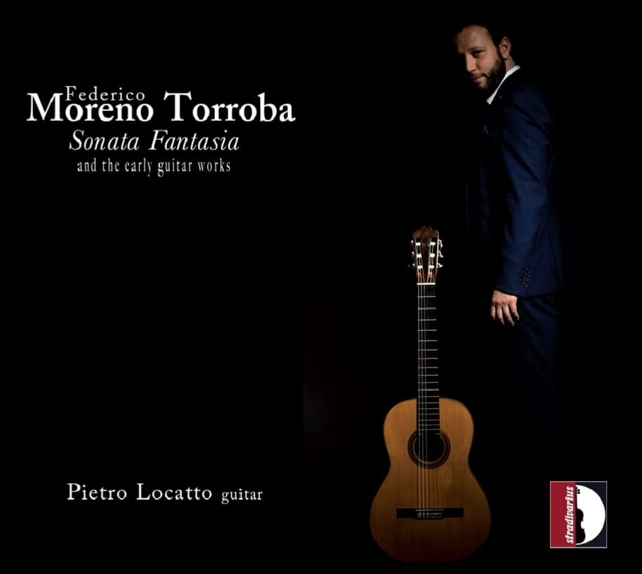 Torroba - Sonata Fantasia and the early guitar works, Pietro Locatto
