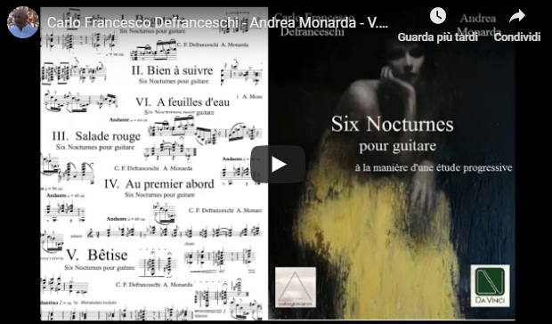 Carlo Francesco Defranceschi, V. Bêtise (Six Nocturnes pour guitare) - Andrea Monarda