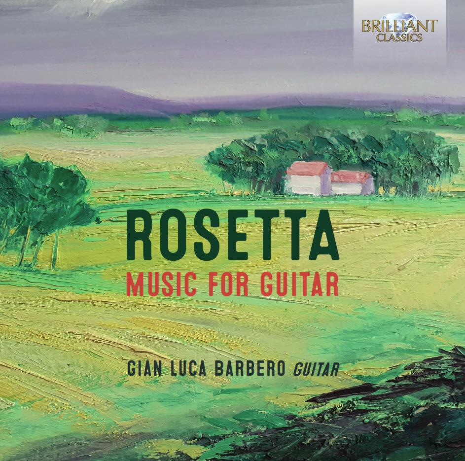 Rosetta - Music for Guitar, Gianluca Barbero
