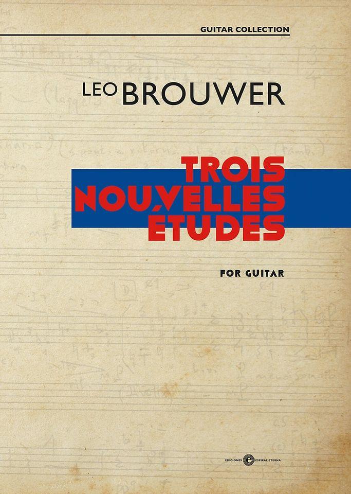 Leo Brouwer, Trois nouvelles études