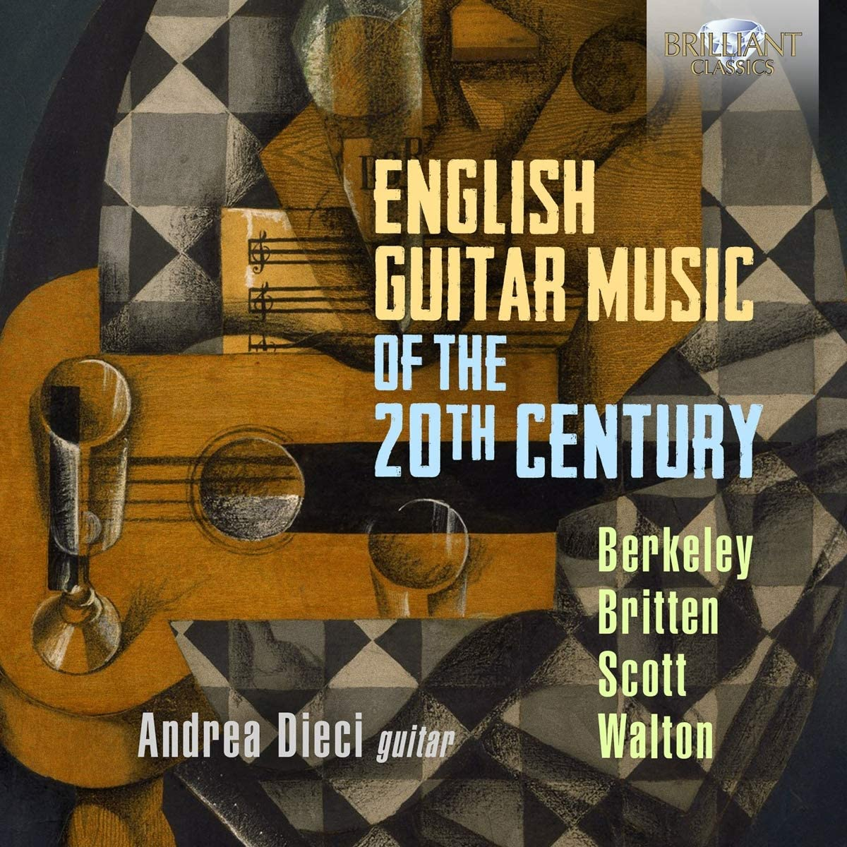 English Guitar Music of the 20th Century, Andrea Dieci