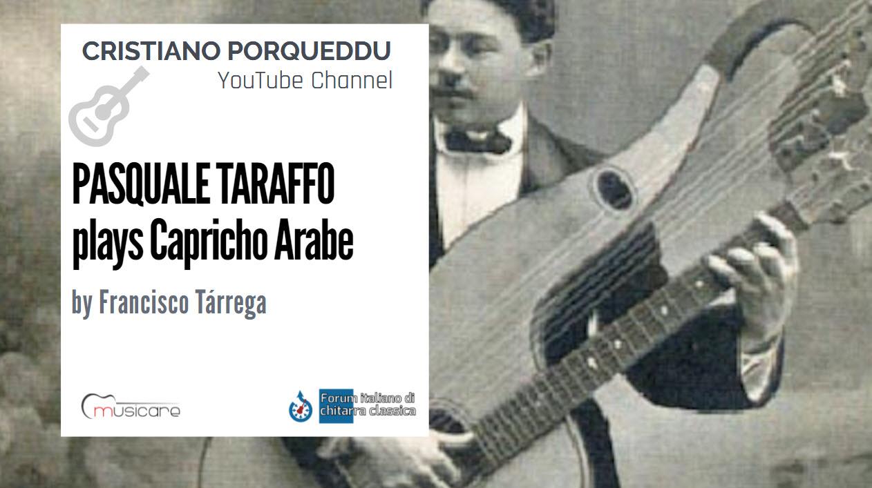 """Pasquale Taraffo suona """"Capricho Arabe"""" di Francisco Tárrega"""